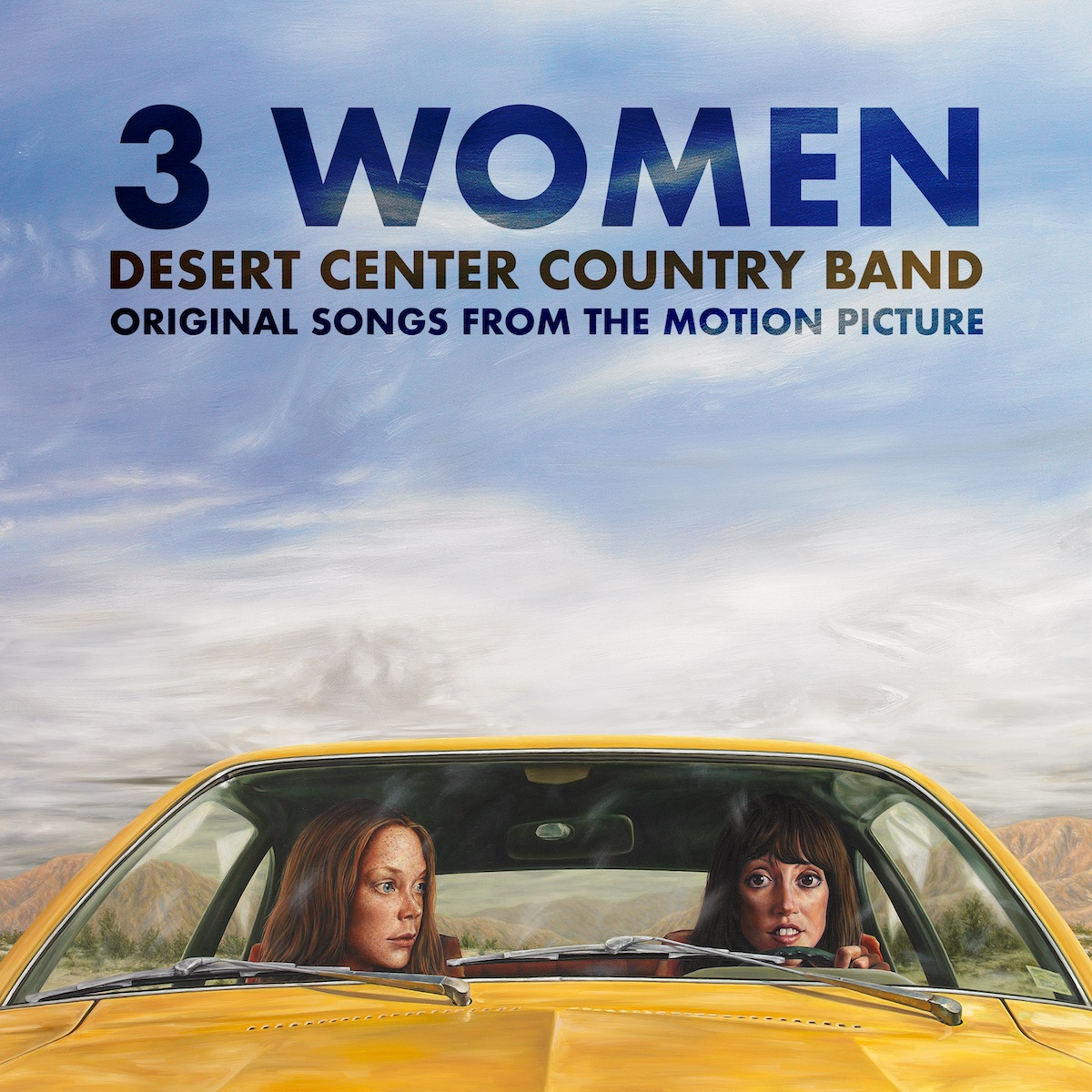 3 Women: Original Songs from the Motion Picture