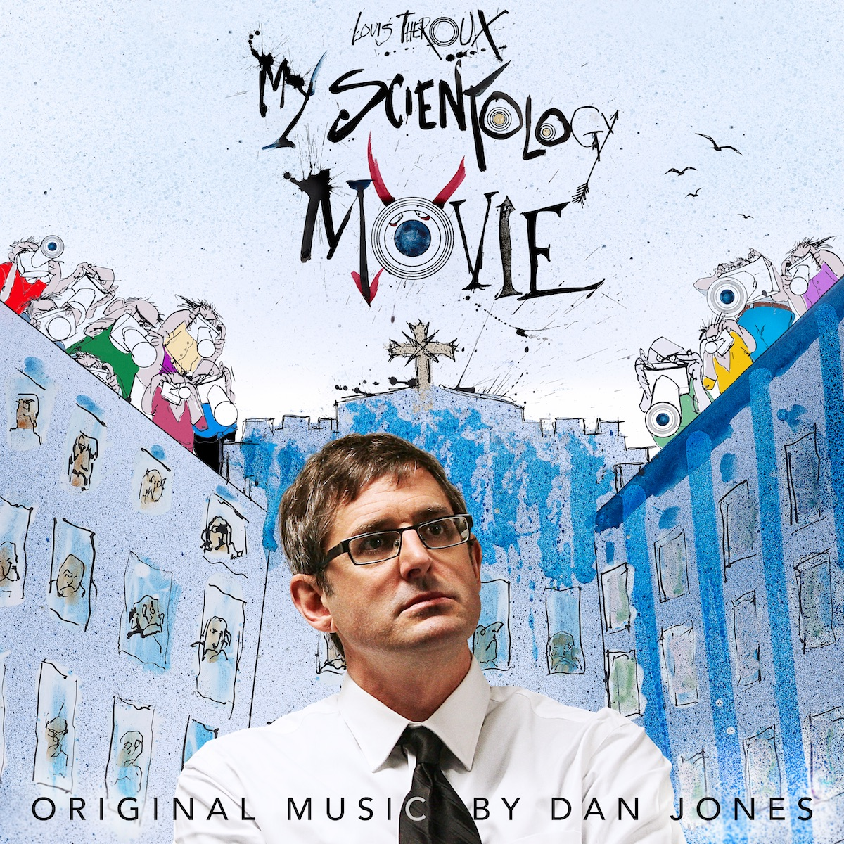 Louis Theroux: My Scientology Movie Soundtrack