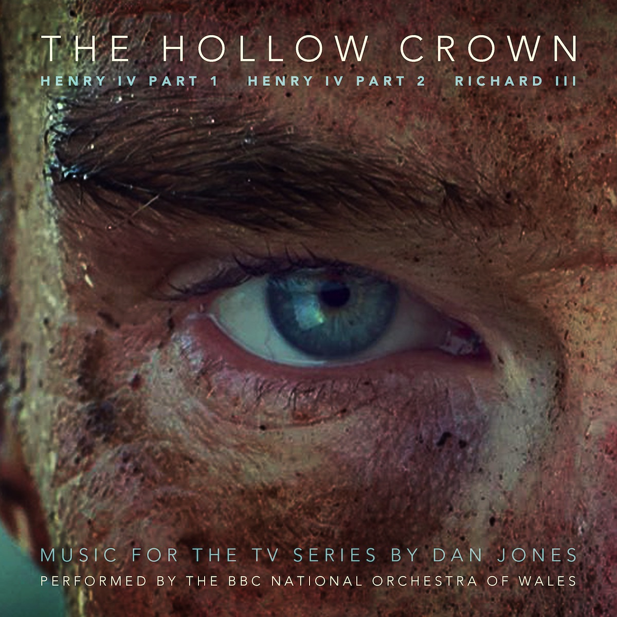 The Hollow Crown: The Wars of the Roses Soundtrack